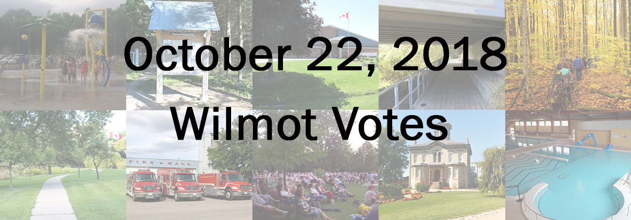 Collection of photos from around Wilmot Township and the the words October 22 2018 Wilmot Votes